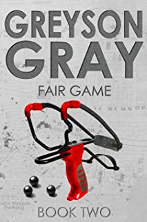 Greyson Gray: Fair Game