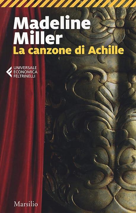 La canzone di achille (italiano) copertina flessibile  marsilio 978-8831780988