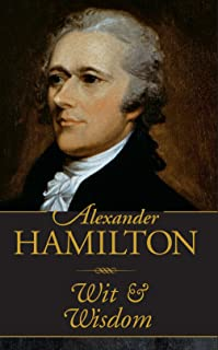Alexander Hamilton Wit & Wisdom (Mini Pocket Gift Book)
