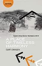 A Place of Timeless Harmony: A Novel