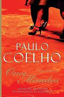 Once Minutos: Una Novela (Spanish Edition)