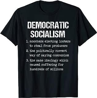Anti Socialism Shirt Libertarian Republican Trump Supporter