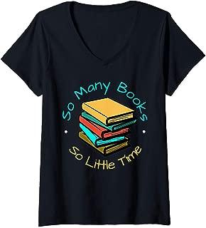 Womens So Many Books So Little Time Sleep shirt V-Neck T-Shirt