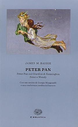 Peter Pan: Peter Pan nei giardini di Kensington-Peter e Wendy