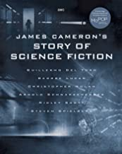 James Cameron`s Story of Science Fiction