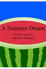 A Summer Dream and Other Stories Kindle Edition