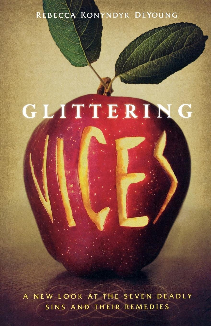 Glittering Vices Seven Deadly Remedies