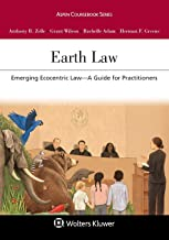Earth Law: Emerging Ecocentric Law--A Guide for Practitioners (Aspen Coursebook)
