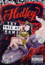 Hedley // Try This At Home (Advisory)