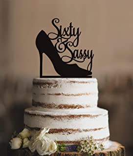 Cheyan Cake Topper for Wedding Sixty And Sassy Birthday Classy 60Th Birthday Sixtieth Birthday Funny Bride and Groom Wedding Cake Topper Gifts