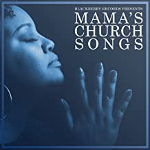 Mama's Church Songs