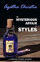The Mysterious Affair at Styles (Poirot) (Hercule Poirot Series Book 1)