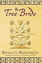 The Tree Bride: A Novel Paperback