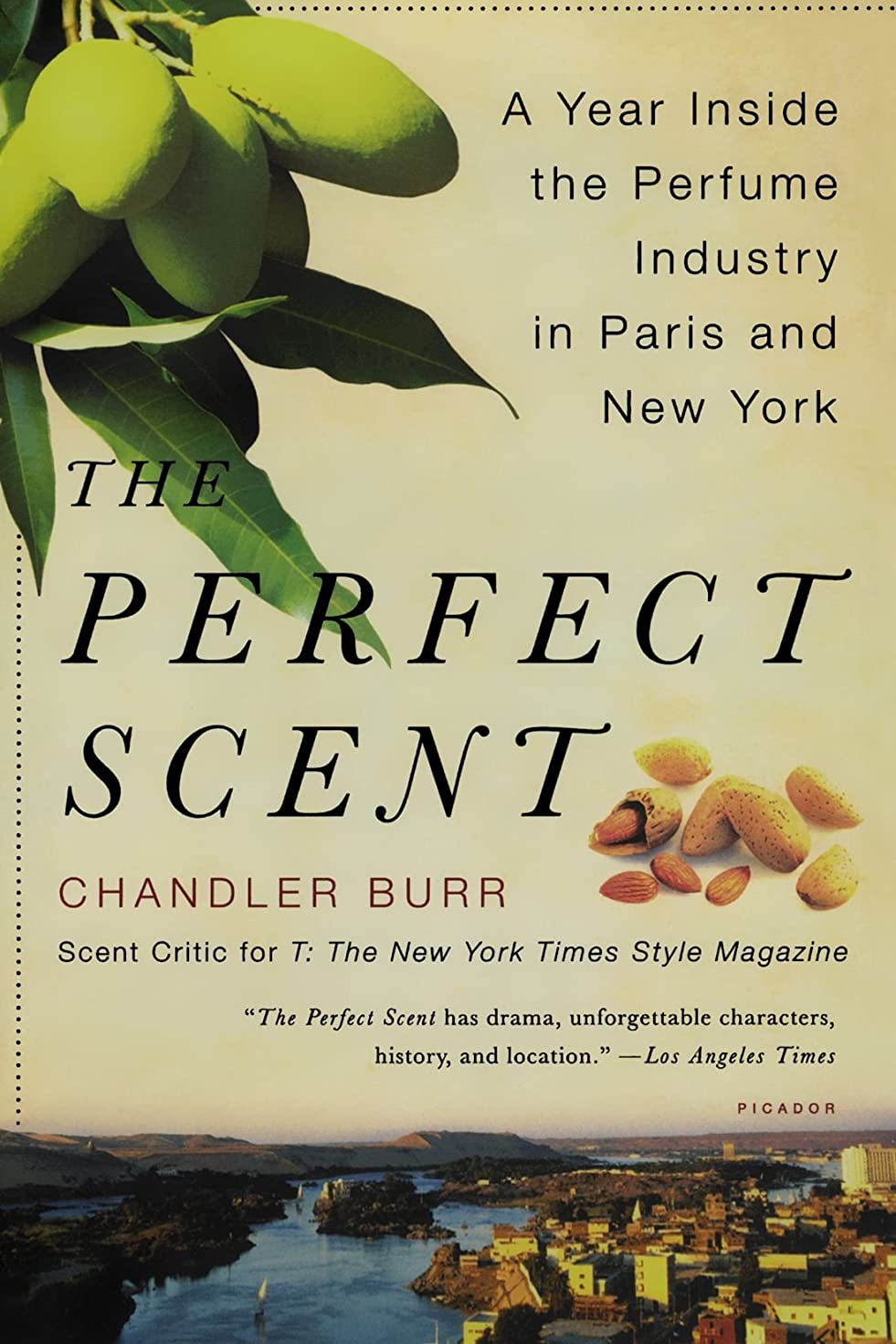 変わるバケツ倍増The Perfect Scent: A Year Inside the Perfume Industry in Paris and New York