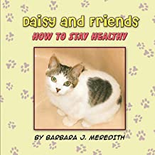 Daisy and Friends: How to Stay Healthy