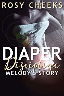 Diaper Discipline: Melody's Story (An Age Regression Punishment)
