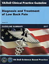 VA/DOD Cinical Practice Guideline for Diagnosis and Treatment of Low Back Pain Guideline Summary