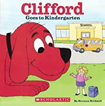 Clifford Goes To Kindergarten (Turtleback School & Library Binding Edition) (Clifford the Big Red Dog)