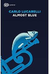 Almost Blue (Le indagini di Grazia Negro Vol. 2) (Italian Edition) Format Kindle