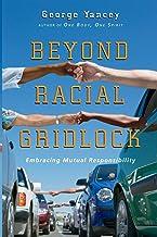 Beyond Racial Gridlock: Embracing Mutual Responsibility PDF