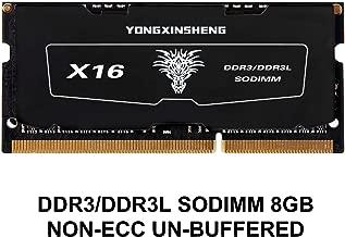 Yongxinsheng 8GB ddr3/ddr3l SODIMM 204-pin 1600MHz(PC3-12800/pc3l-12800 ) CL11 SDRAM Memory Stick Module for Laptop