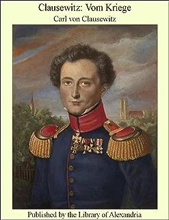 Clausewitz: Vom Kriege (German Edition)