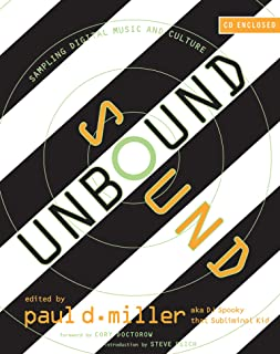 Sound Unbound: Sampling Digital Music and Culture (The MIT Press)