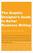 The Graphic Designer's Guide to Better Business Writing (English Edition)