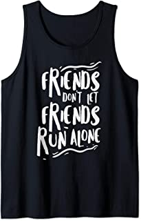 Funny Running Friends Run Alone Marathon Runner Gift Jogging Tank Top