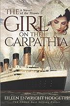 The Girl on the Carpathia: A Novel of the Titanic