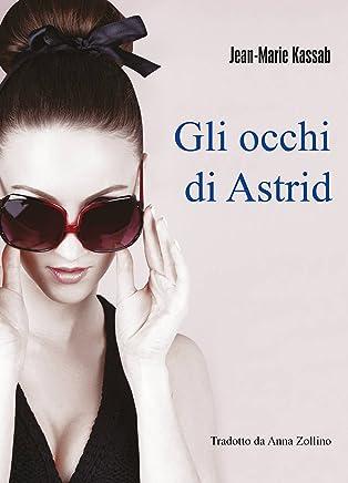 Gli Occhi  Di Astrid