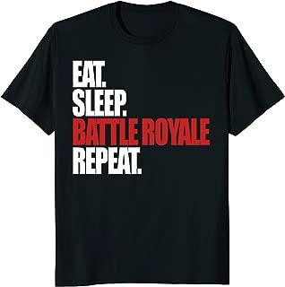 Eat Sleep Battle Royale Repeat Funny Gamer T-Shirt