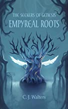 The Seekers of Genesis: Empyreal Roots