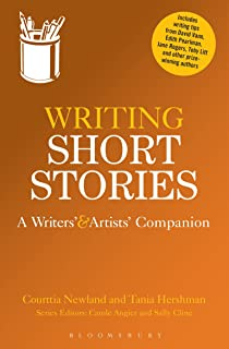 Writing Short Stories: A Writers' and Artists' Companion (Writers' and Artists' Companions)
