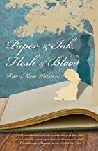 Paper and Ink, Flesh and Blood