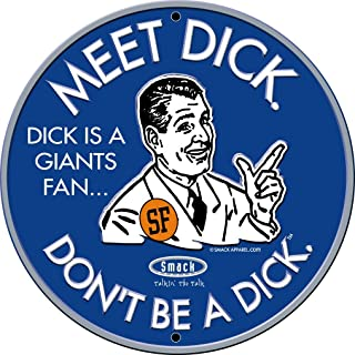 Smack Apparel Los Angeles Baseball Fans. Don't Be A Dick. Embossed Metal Man Cave Sign