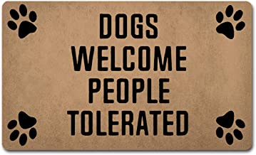 Funny Door Mat(30 X 18 in) Dogs Welcome People Tolerated Colorful Print Top with Anti-Slip Rubber Back Doormat Prank Gift ...