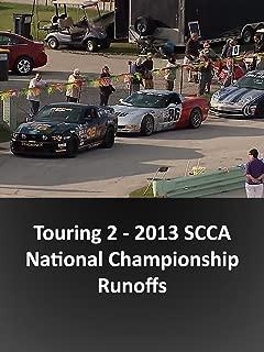 Touring 2 - 2013 SCCA National Championship Runoffs