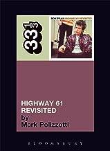 Bob Dylan's Highway 61 Revisited (33 1/3)