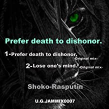 Prefer Death To Dishonor / EP