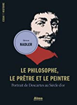 Le philosophe, le prêtre et le peintre (Essai Histoire) (French Edition)