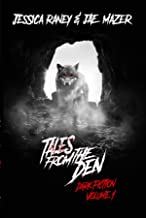 Tales from the Den: Dark Fiction Volume 1