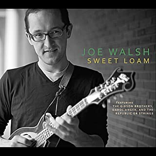 joe walsh sweet loam