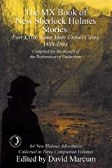 The MX Book of New Sherlock Holmes Stories - Part XXIII: 1888-1894 Kindle Edition