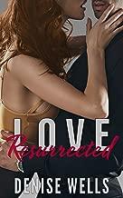 Love Resurrected (Love in San Soloman Book 5)