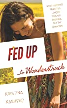 Fed Up to Wonderstruck: What happened when I no longer trusted anything but the Unknown