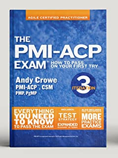 The PMI-ACP Exam: How To Pass On Your First Try, Iteration 3 (Test Prep series)