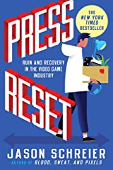 Press Reset: Ruin and Recovery in the Video Game Industry (English Edition) Format Kindle