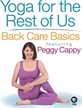 Yoga for the Rest of Us with Peggy Cappy: Back Care Basics