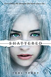 SLATED Trilogy: Shattered: Book 3